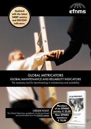 GLOBAL METRICATORS - GLOBAL MAINTENANCE AND RELIABILITY INDICATORS - EFNMS